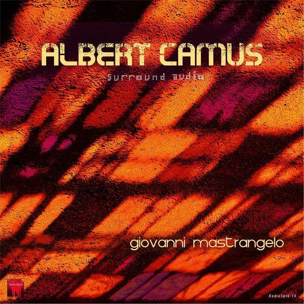 Giovanni Mastrangelo - Albert Camus