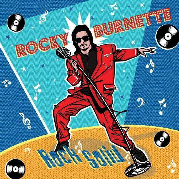Rocky Burnette - Rock Solid