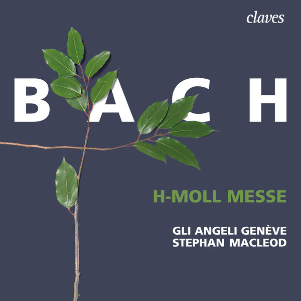 Stephan MacLeod - Bach : h-Moll Messe, BWV 232