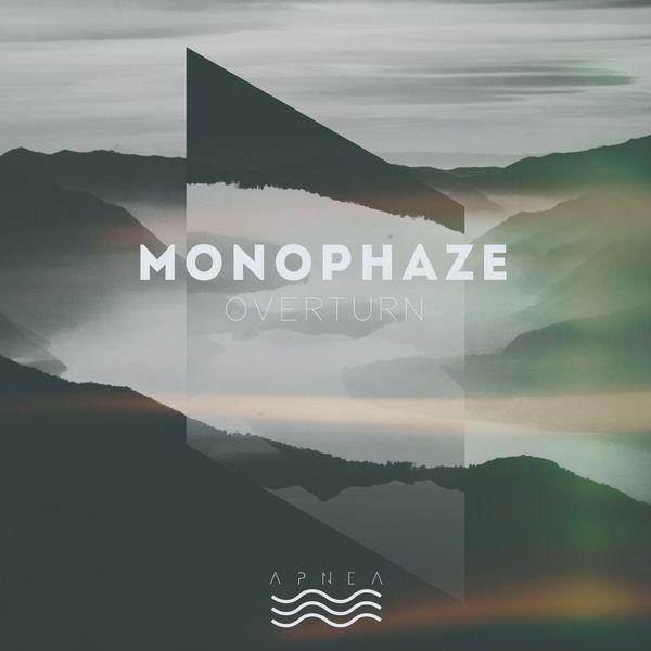 Monophaze - Overturn
