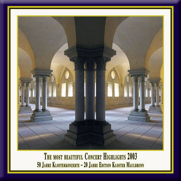 Hanoverian Court Orchestra - Anniversary Series, Vol. 6: The Most Beautiful Concert Highlights from Maulbronn Monastery, 2003 (Live)