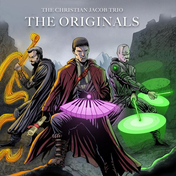 The Christian Jacob Trio - The Originals