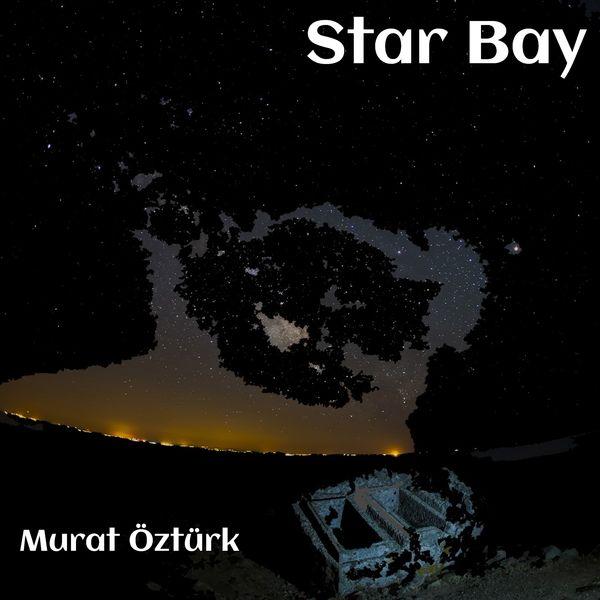 Murat Öztürk|Star Bay