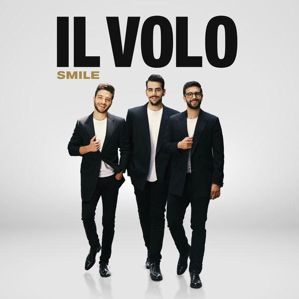 Il Volo - Smile (Live in Matera)