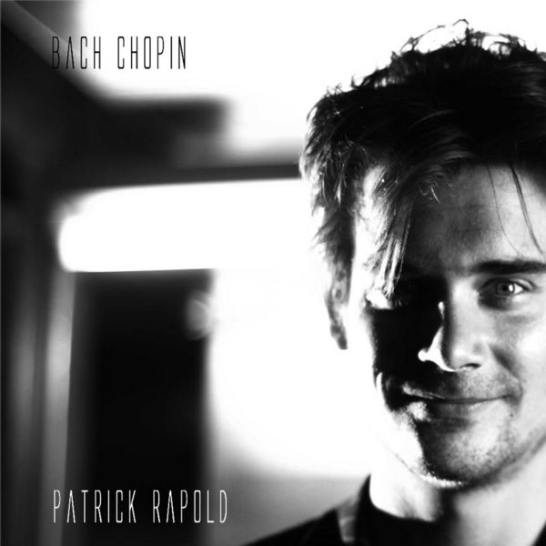 Patrick Rapold - Bach Chopin