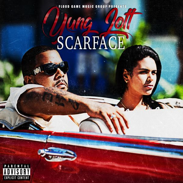 Scarface | Yung Lott to stream in hi-fi, or to download in