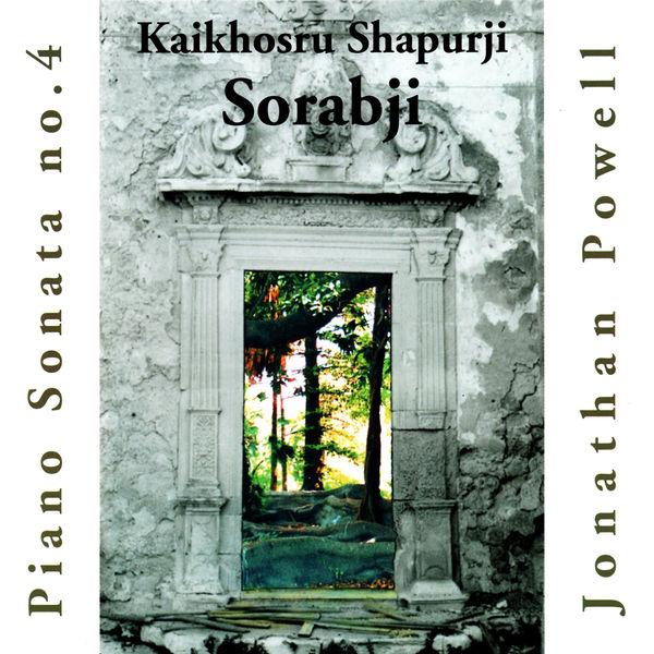 Jonathan Powell - Sorabji: Piano Sonata No. 4
