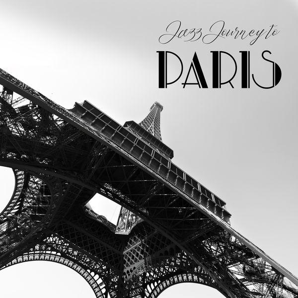 Background Music Masters, Relaxing Instrumental Jazz Ensemble, Jazz Instrumentals - Jazz Journey to Paris: 2019 French Style of Instrumental Smooth Jazz, Best Music for Little Parisian Restaurant & Cafe