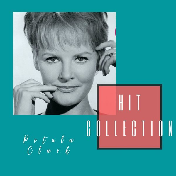 Petula Clark - Hit Collection
