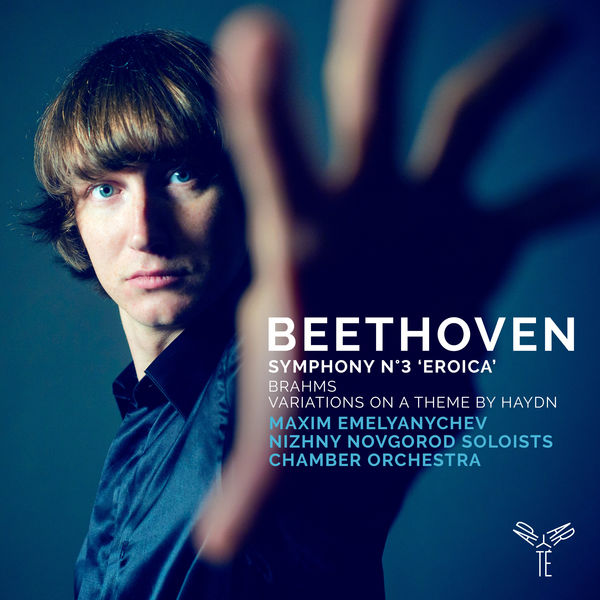 Maxim Emelyanychev - Beethoven: Symphony No. 3 - Brahms: Variations on a Theme by Haydn