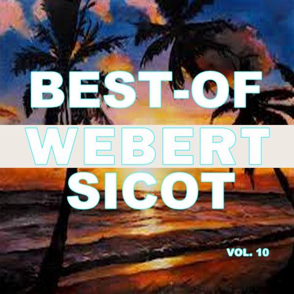 Webert Sicot - Best-of webert sicot (Vol. 10)