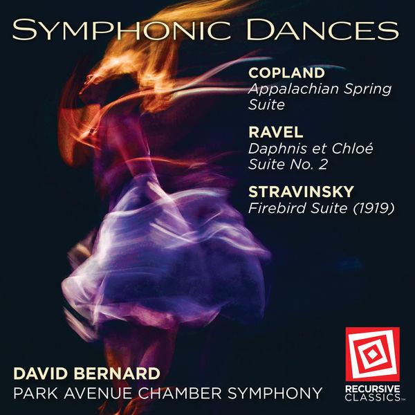 David Bernard - Copland, Ravel & Stravinsky: Symphonic Dances