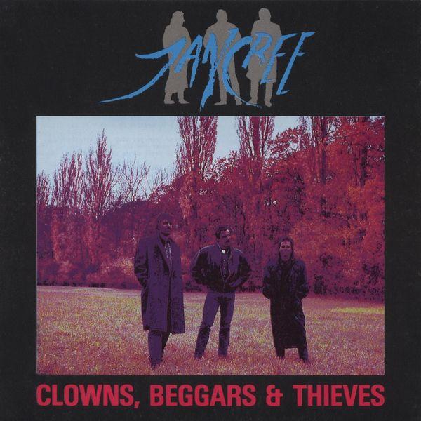 Jancree - Clowns, Beggars & Thieves