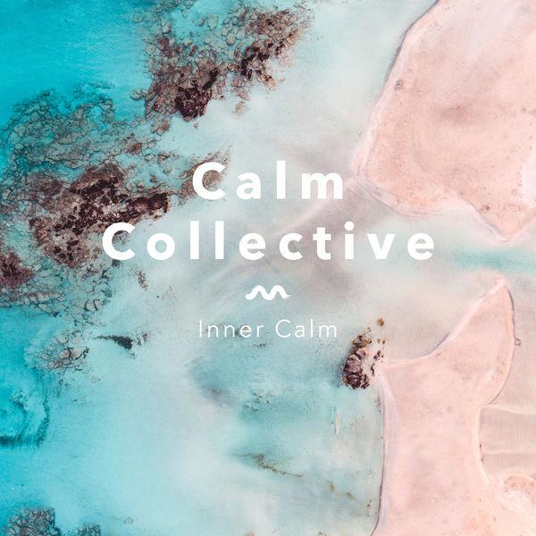 Calm Collective - Inner Calm