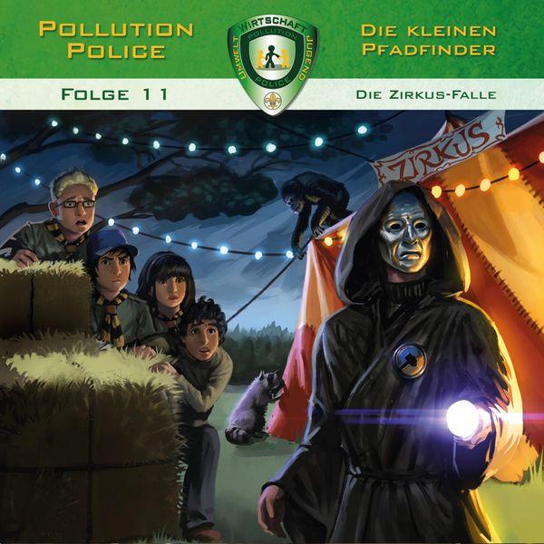 Pollution Police - Folge 11: Die Zirkus-Falle