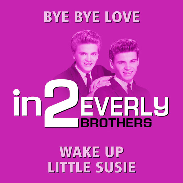 The Everly Brothers - in2The Everly Brothers - Volume 1