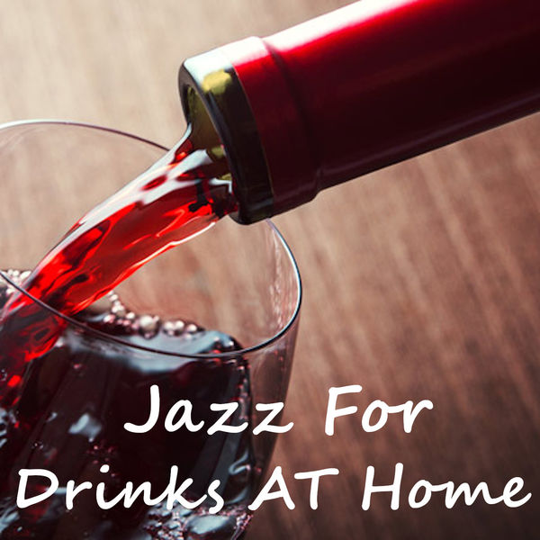 Various Artists - Jazz For Drinks At Home