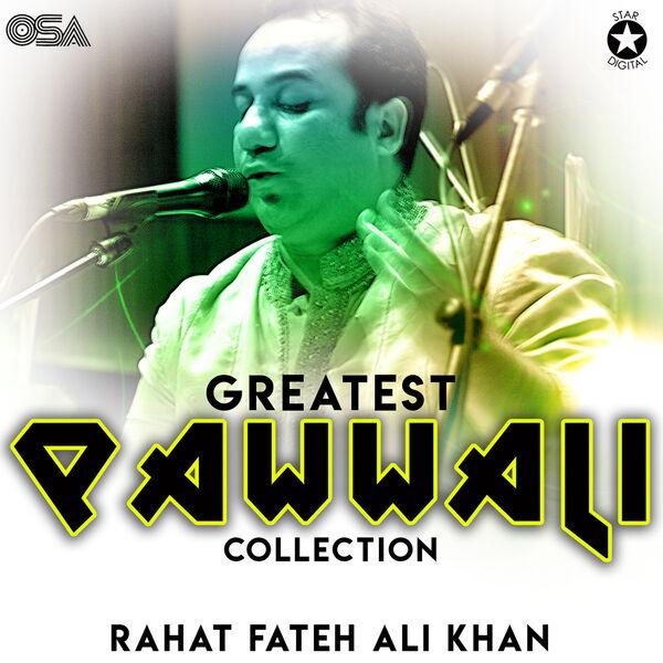 Rahat Fateh Ali Khan - Greatest Qawwali Collection