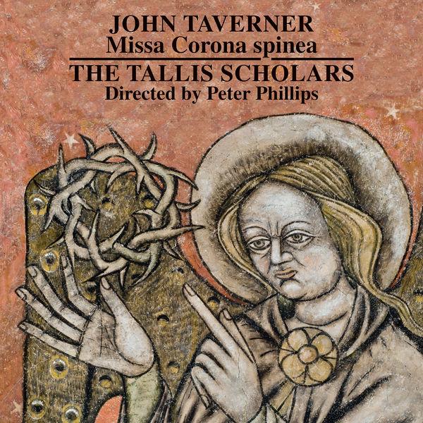The Tallis Scholars - John Taverner: Missa Corona spinea - Dum transisset Sabbatum I and II
