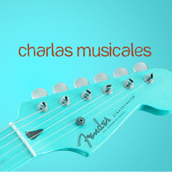 Various Artists - Charlas Musicales