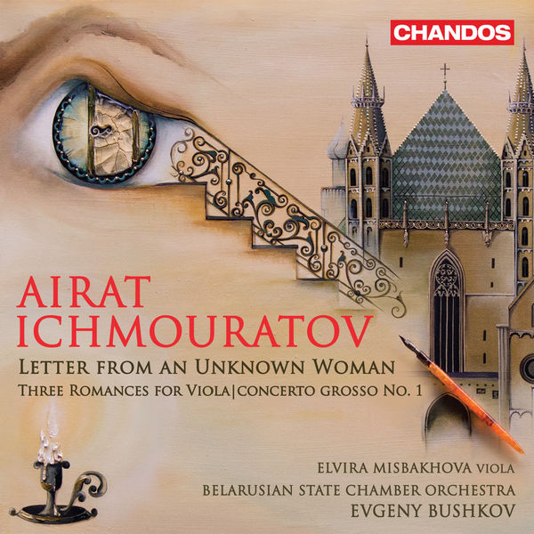 Airat Ichmouratov - Letter from an Unknown Woman