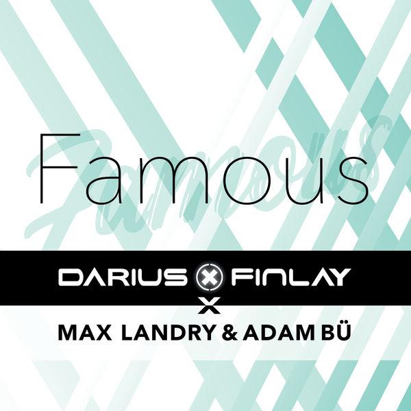 Darius & Finlay - Famous