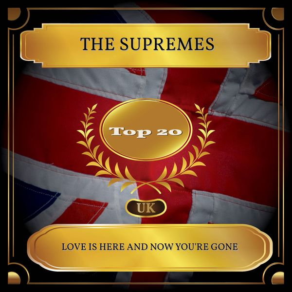 The Supremes - Love Is Here And Now You're Gone