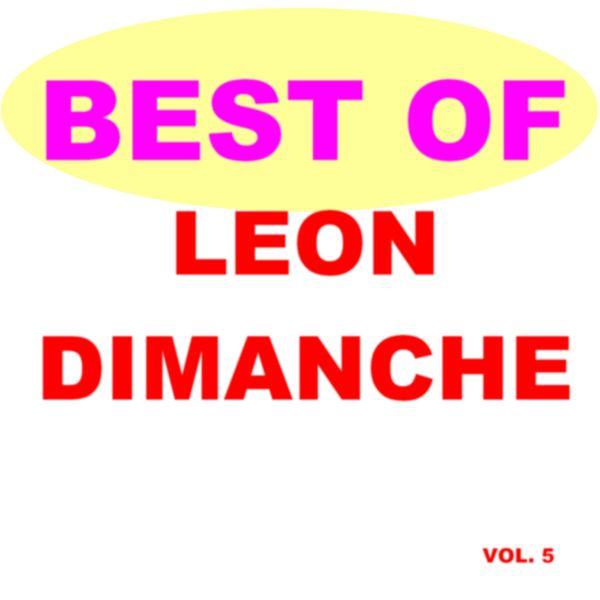 Leon Dimanche - Best of Leon dimanche