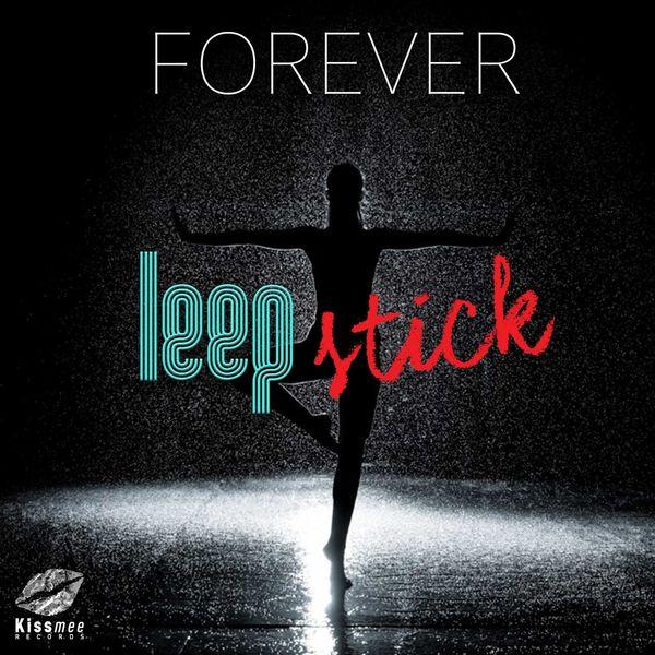 Leepstick - Forever (Radio Edit)