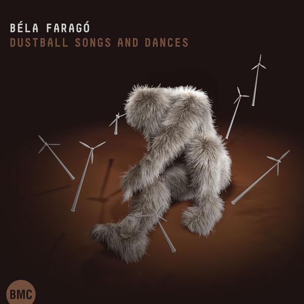 Katalin Károlyi Béla Faragó: Dustball Songs and Dances