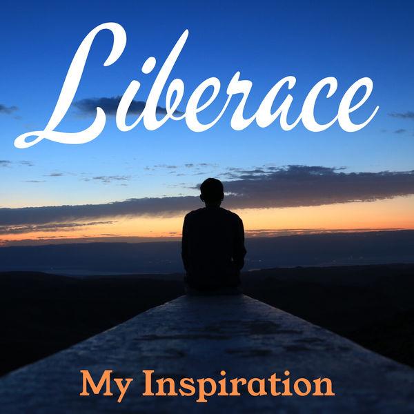 Liberace - My Inspiration
