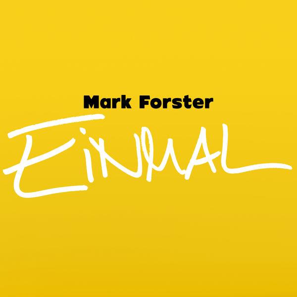 Mark Forster - Einmal