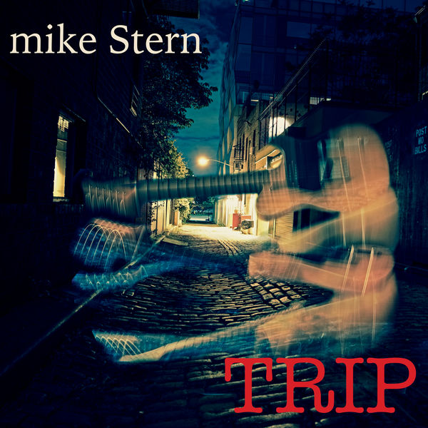 Mike Stern|Trip
