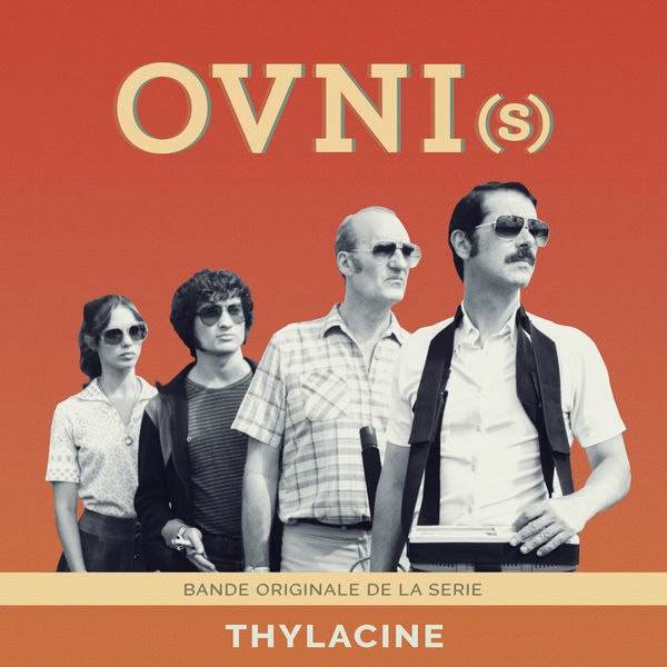 Thylacine - OVNI(s) (Bande Originale de la Série)