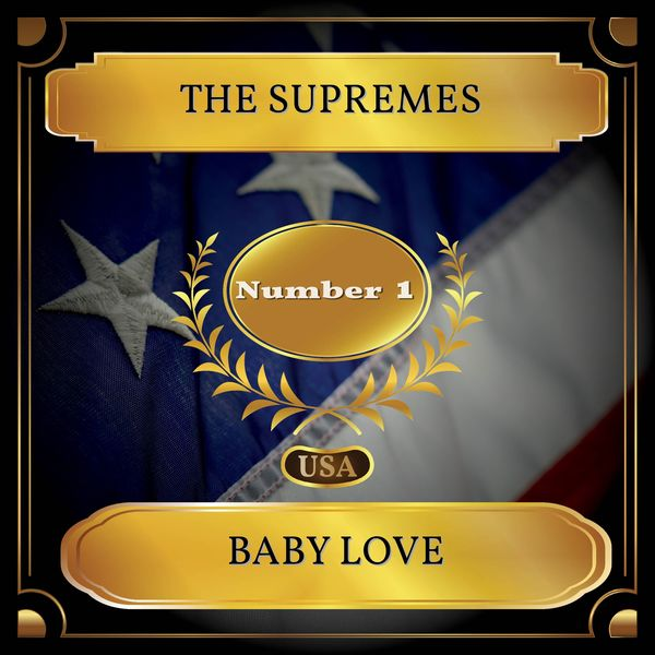 The Supremes - Baby Love