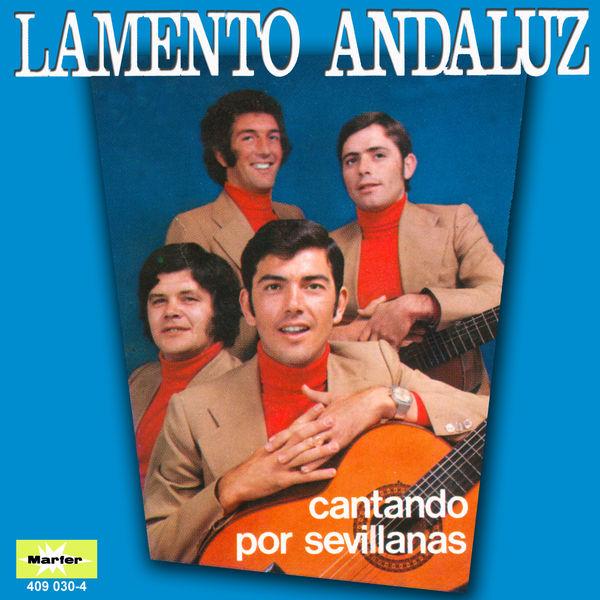 Lamento Andaluz - Cantando por sevillanas