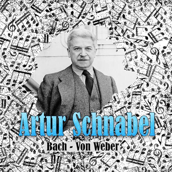Artur Schnabel, Karl Ulrich Schnabel, Adrian Boult, London Symphony Orchestra - Artur Schnabel, Bach - Von Weber