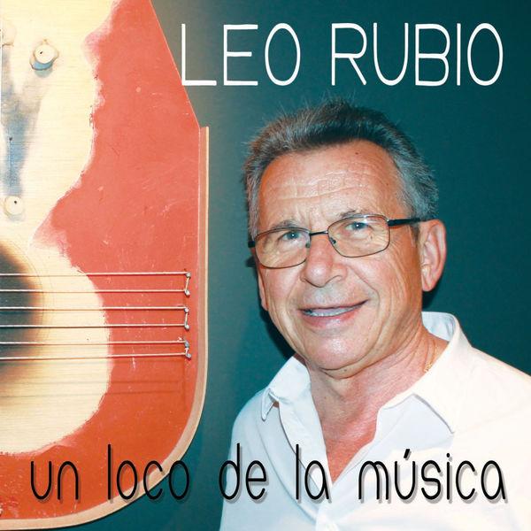 Leo Rubio - Un Loco de la Música
