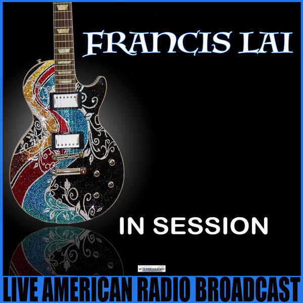 Francis Lai - Francis Lai In Session