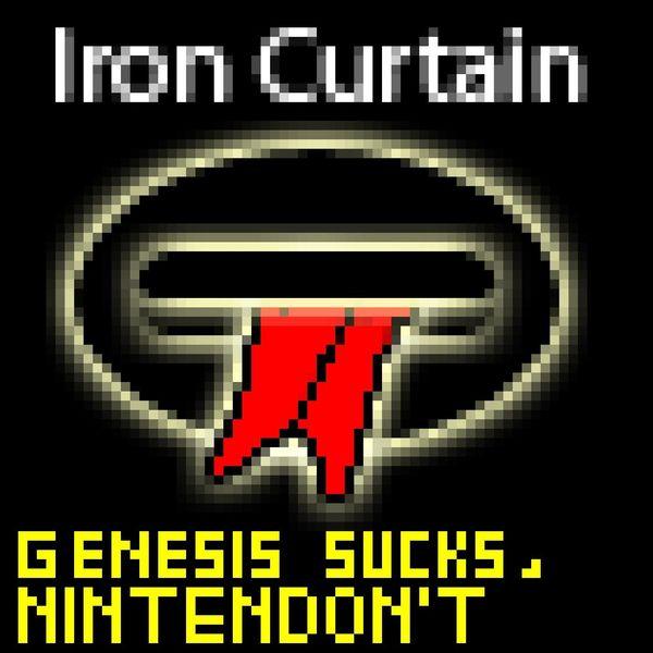 Iron Curtain - Genesis Sucks, Nintendon't