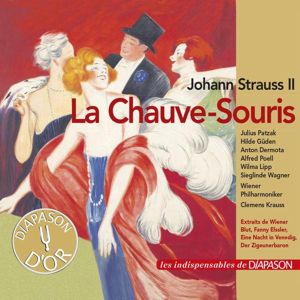 Clemens Krauss - Johann Strauss II : La Chauve-souris, Sang viennois...