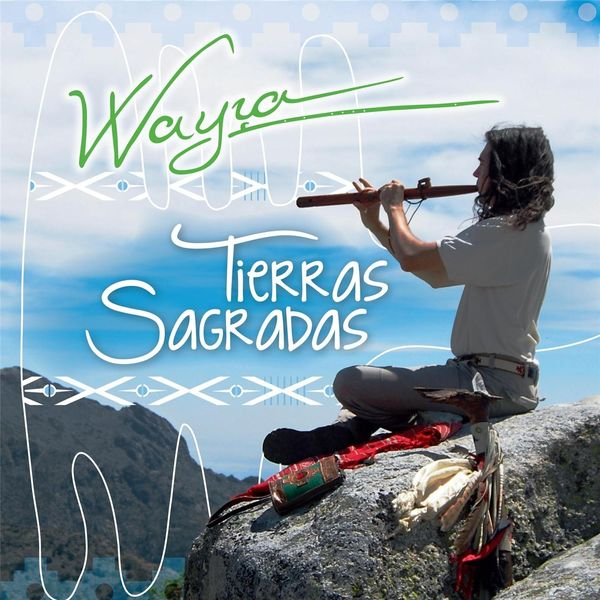 Wayra - Tierras Sagradas