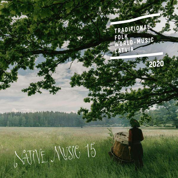 Various Artists - Native Music 15: Traditional, Folk, World-music, Latvia