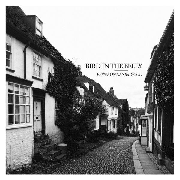 Bird in the Belly - Verses on Daniel Good