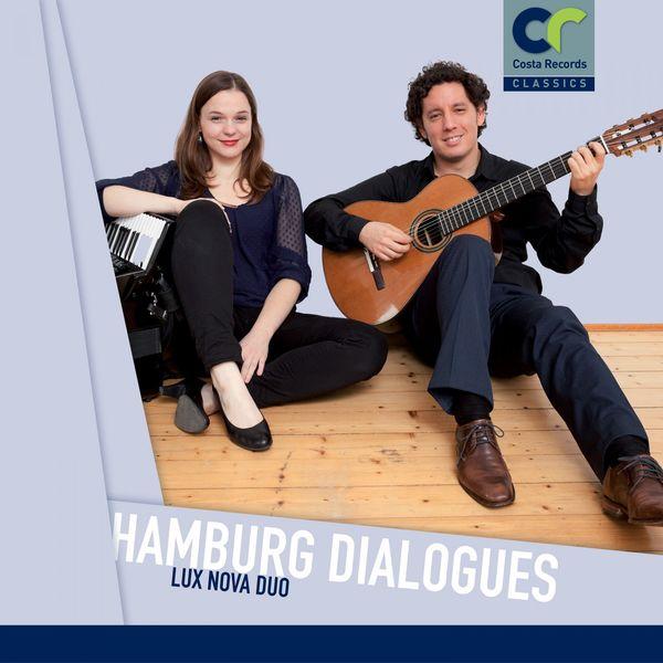 Lux Nova Duo - Hamburg Dialogues