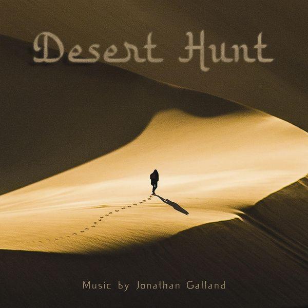 Jonathan Galland - Desert Hunt