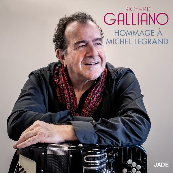 Richard Galliano - Hommage à Michel Legrand: The Windmills of Your Mind / Once Upon a Summertime / You Must Believe in Spring