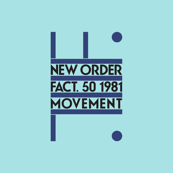 New Order - Movement (Definitive) [2019 Remaster]