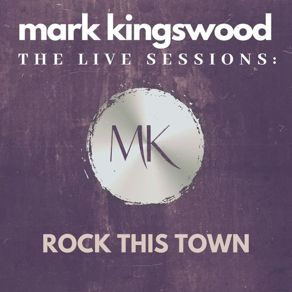 Mark Kingswood - Rock This Town (Live)