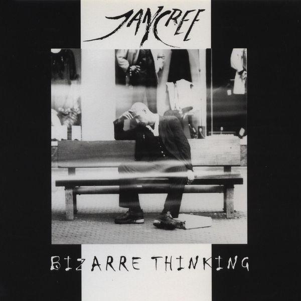 Jancree - Bizarre Thinking